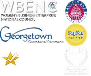 Our Affiliations: WBENC, Georgetown Chamber of Commerce, Mediate.com Certified Mediators, Paypal Verified, Austin Bar Association, 2019 Credentialed Distinguished Mediators (TMCA)